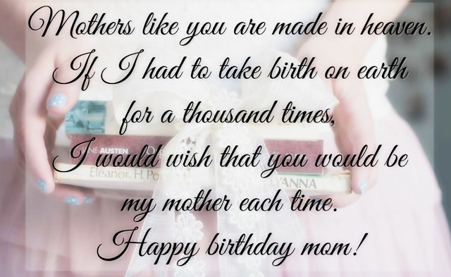 Happy Birthday Quotes For Mom Best Heart Touching 107 Happy Birthday Mom Quotes From Daughter & Son .