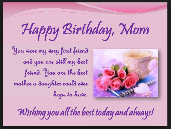 Heart Touching 107 Happy Birthday MOM Quotes from Daughter Son – Birthday Greetings for Mother