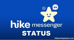 101 Hike Messenger Status Quotes- Best Crazy Cool Statuses Online