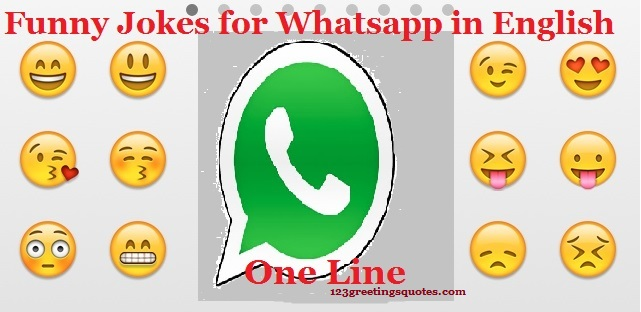 Funny Jokes for Whatsapp in English - One Line