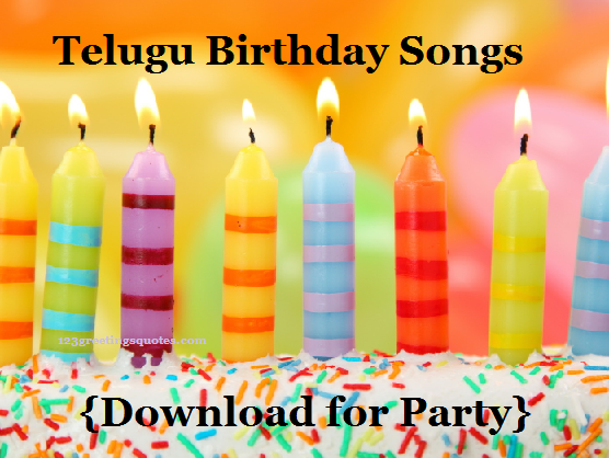 Telugu Birthday Songs {Download for Party}