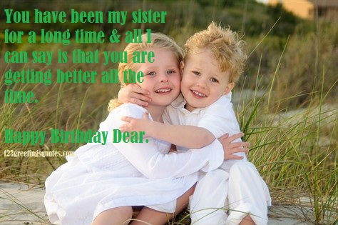 Birthday Quotes For Sister–Naughty Lovely Close To Brother