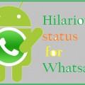 Hilarious status for Whatsapp