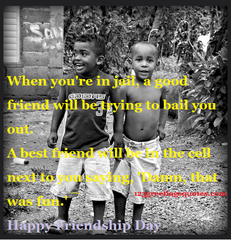 crazy friendshipday quotes new