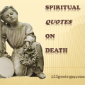 Spiritual Quotes on Death