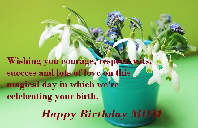 MOM Birthday wishes and quotes