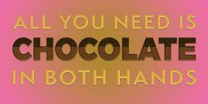 Chocolate Quotes For Girlfriend
