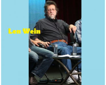 Len Wein -Rare & Top #77 Famous Sayings Quotes of Len Wein
