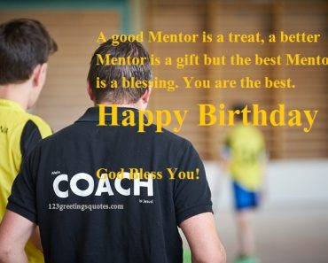 Best Birthday Wishes For My Mentor