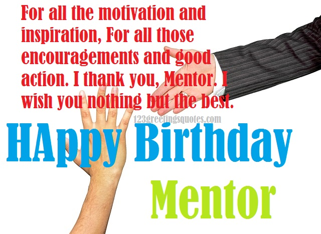 Best Birthday Wishes For Your Mentor Birthday Wishes For My Mentor