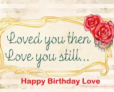 Happy Birthday Greetings Love Wishes Pic Great to Share